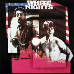 White Nights: Original Motion Picture Soundtrack