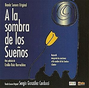 A la Sombra de los Sueños original soundtrack