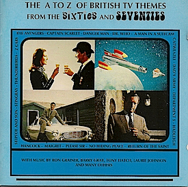 A to Z of British TV Themes from the 60s & 70s original soundtrack