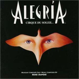 Alegria: Cirque du Soleil original soundtrack