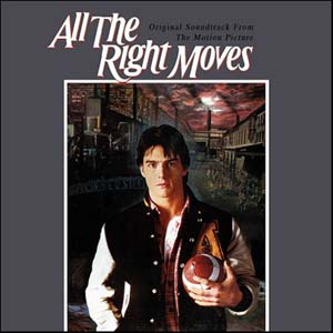 All The Right Moves (Original Soundtrack From The Motion Picture)