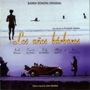 Años Bárbaros original soundtrack