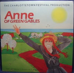 Anne of Green Gables: charlottetown festival production original soundtrack