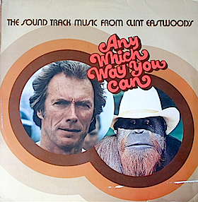Any Which Way You Can original soundtrack