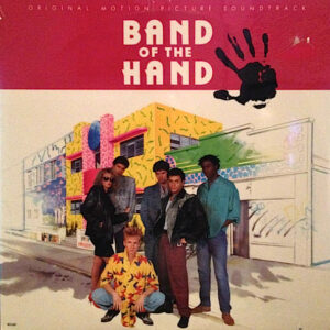 Band of the Hand original soundtrack