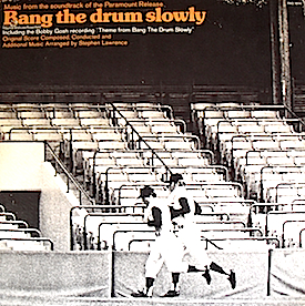 Bang The Drum Slowly original soundtrack