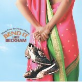 Bend it Like Beckham original soundtrack