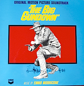 Big Gundown: Ennio Morricone original soundtrack