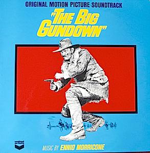 Big Gundown: Ennio Morricone original soundtrack