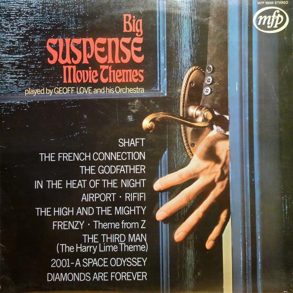 Big Suspense Themes played by geoff love original soundtrack