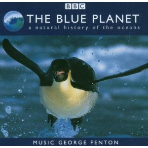 Blue Planet: a Natural History of the Oceans original soundtrack