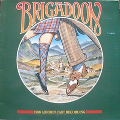 Brigadoon: 1988 London Cast original soundtrack
