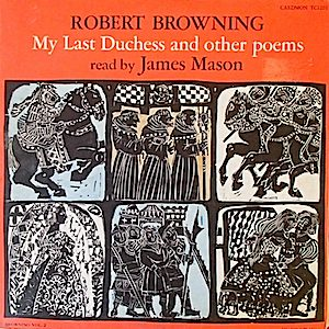 Robert Browning: My Last Duchess original soundtrack
