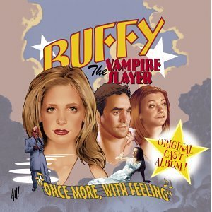 Buffy the Vampire Slayer: Once More With Feeling original soundtrack
