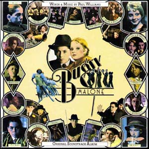 Bugsy Malone original soundtrack