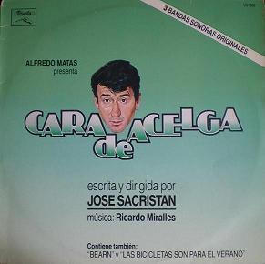 Cara de Acelga / Bearn / Bicicletas son para el Verano original soundtrack