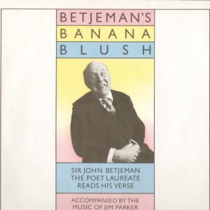 Banana Blush - john betjeman original soundtrack