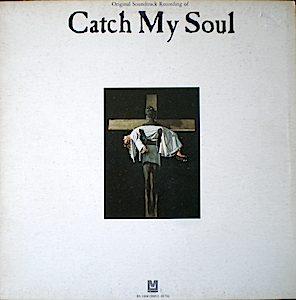 Catch My Soul original soundtrack