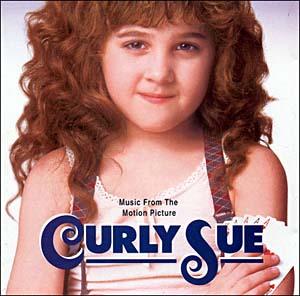 Curly Sue original soundtrack