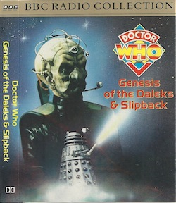 Dr Who: Genesis of the Daleks & Slipback original soundtrack