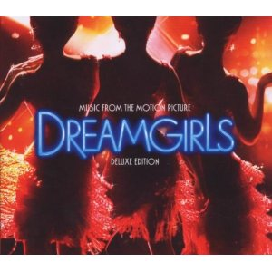 Dreamgirls: deluxe edition original soundtrack
