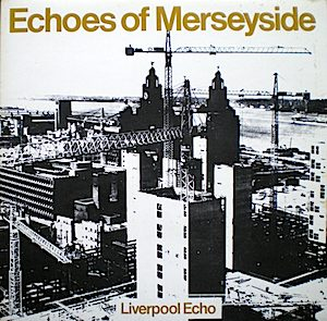 Echoes of Merseyside original soundtrack