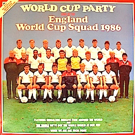 England World Cup Squad 1986: World Cup Party original soundtrack