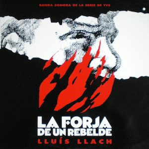 Forja de un Rebelde original soundtrack