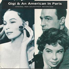Gigi & An American in Paris original soundtrack
