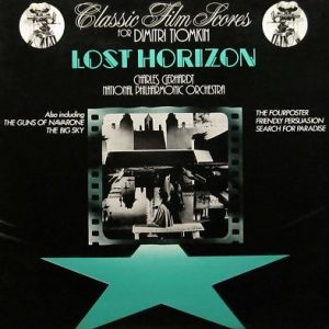 Lost Horizon & other classic film scores, original soundtrack