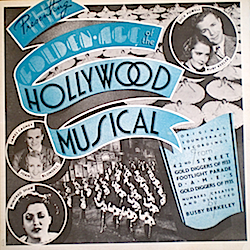 Golden Age of the Hollywood Musical original soundtrack