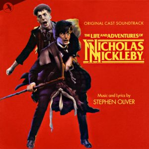 he Life And Adventures Of Nicholas Nickleby (Original Cast Soundtrack) he Life And Adventures Of Nicholas Nickleby (Original Cast Soundtrack)
