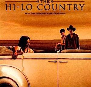 Hi-Lo Country original soundtrack