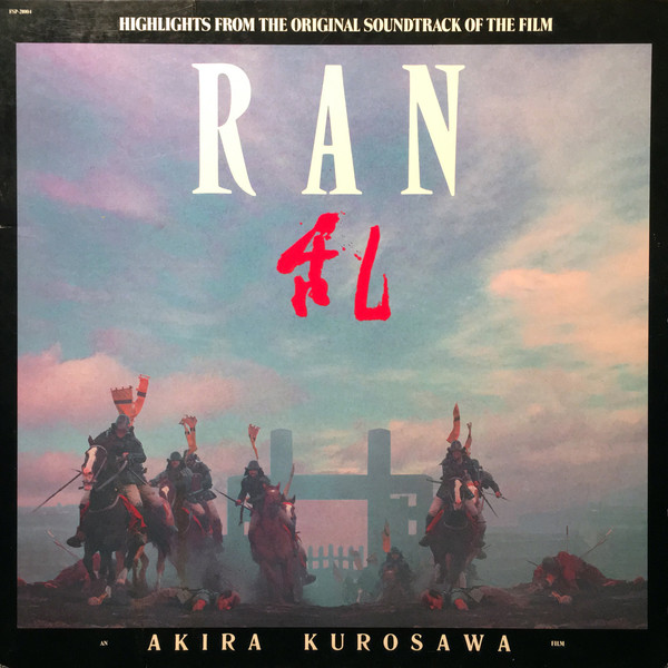 "Highlights From The Original Soundtrack Of The Film ""Ran"""