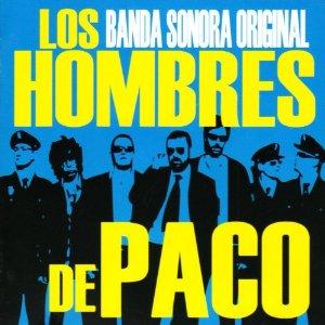 Hombres de Paco original soundtrack