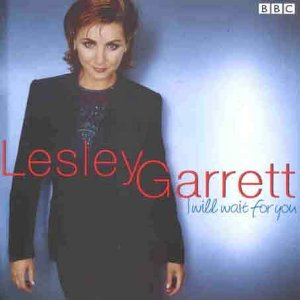 I Will Wait for you: Lesley Garrett original soundtrack