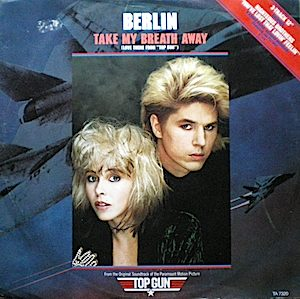 Top Gun: Take my breath away original soundtrack