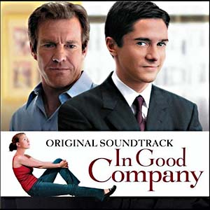 In Good Company original soundtrack