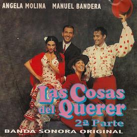 Las Cosas del Querer: 2a Parte original soundtrack
