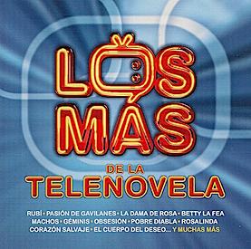 Los Mas de la Telenovela original soundtrack