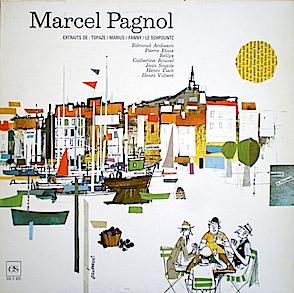 Marcel Pagnol: Extraits original soundtrack