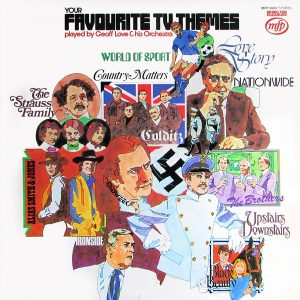 Favourite tv Themes played by Geoff Love original soundtrack