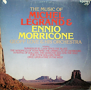 Michel Legrand and Ennio Morricone original soundtrack