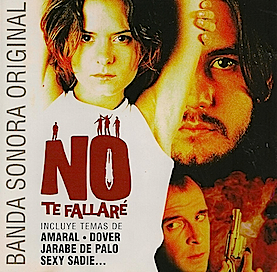 No Te Fallaré original soundtrack