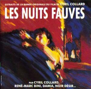 Nuits Fauves original soundtrack