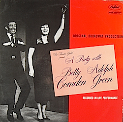 Party with Betty Comden and Adolph Green: Broadway Cast original soundtrack