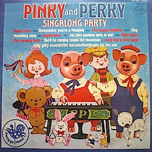 Pinky and Perky Singalong Party original soundtrack
