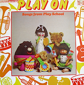 Play On: Songs from Play School original soundtrack