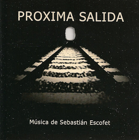 Proxima Salida original soundtrack