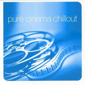 Pure Cinema Chillout original soundtrack